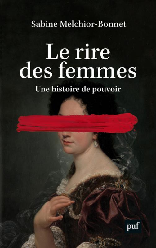 S. Melchior-Bonnet, Le rire des femmes