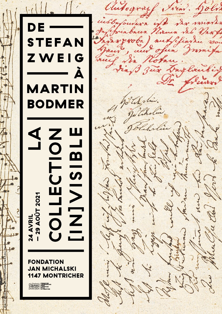 La collection [in]visible. De Stefan Zweig à Martin Bodmer (Fondation Michalski, Montricher, Suisse VD)