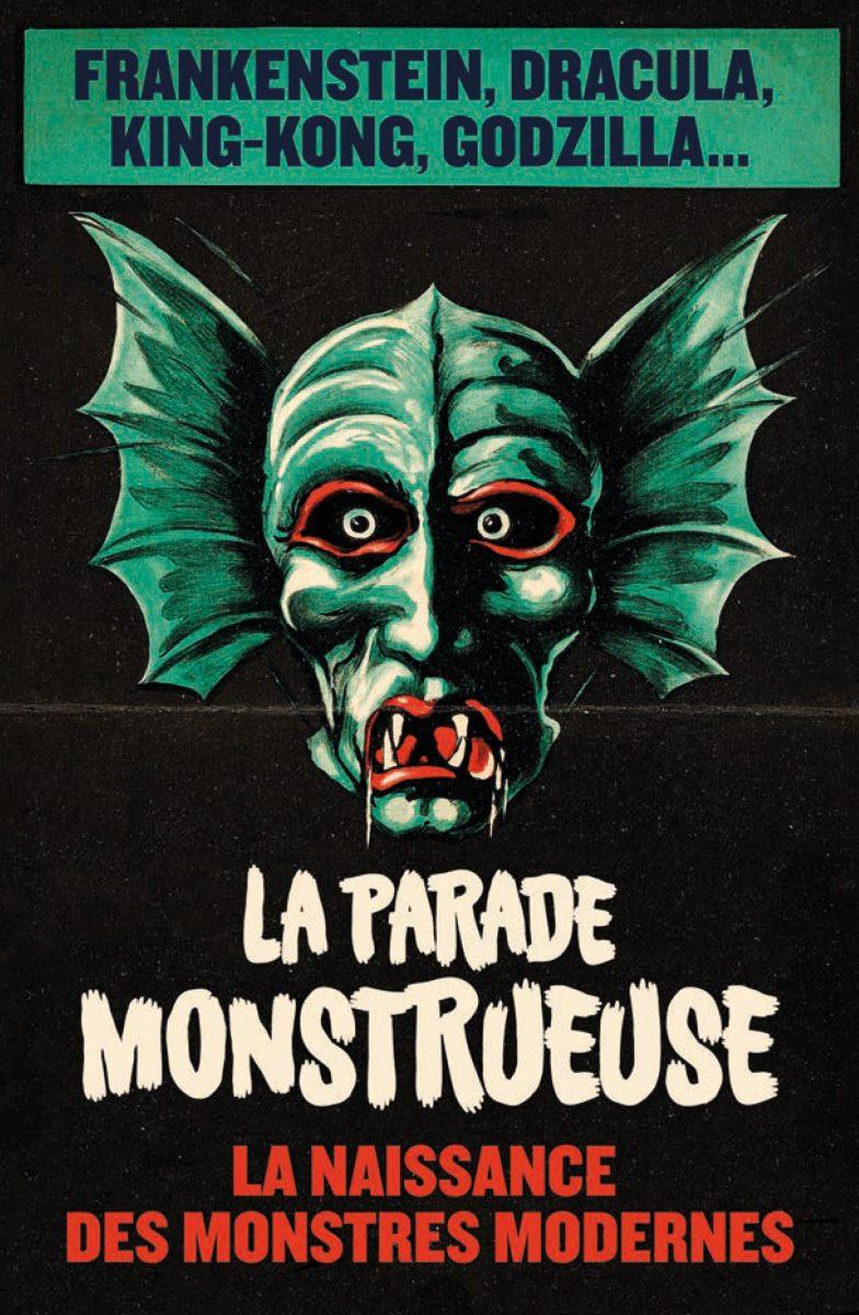Naissance des monstres modernes