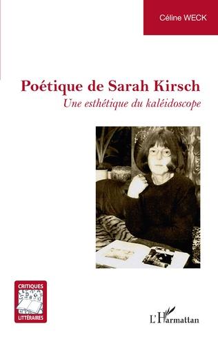 C. Weck, Poétique de Sarah Kirsch