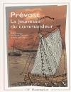 Prévost, La Jeunesse du commandeur (éd. R. Démoris & E. Leborgne), GF-Flammarion.