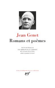 J. Genet, Romans et poèmes (éd. E. LambertetG.Philippe, avec la collaboration d'A. Dichy)