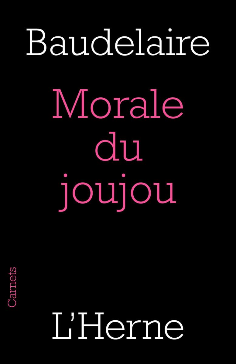 C. Baudelaire, Morale du joujou
