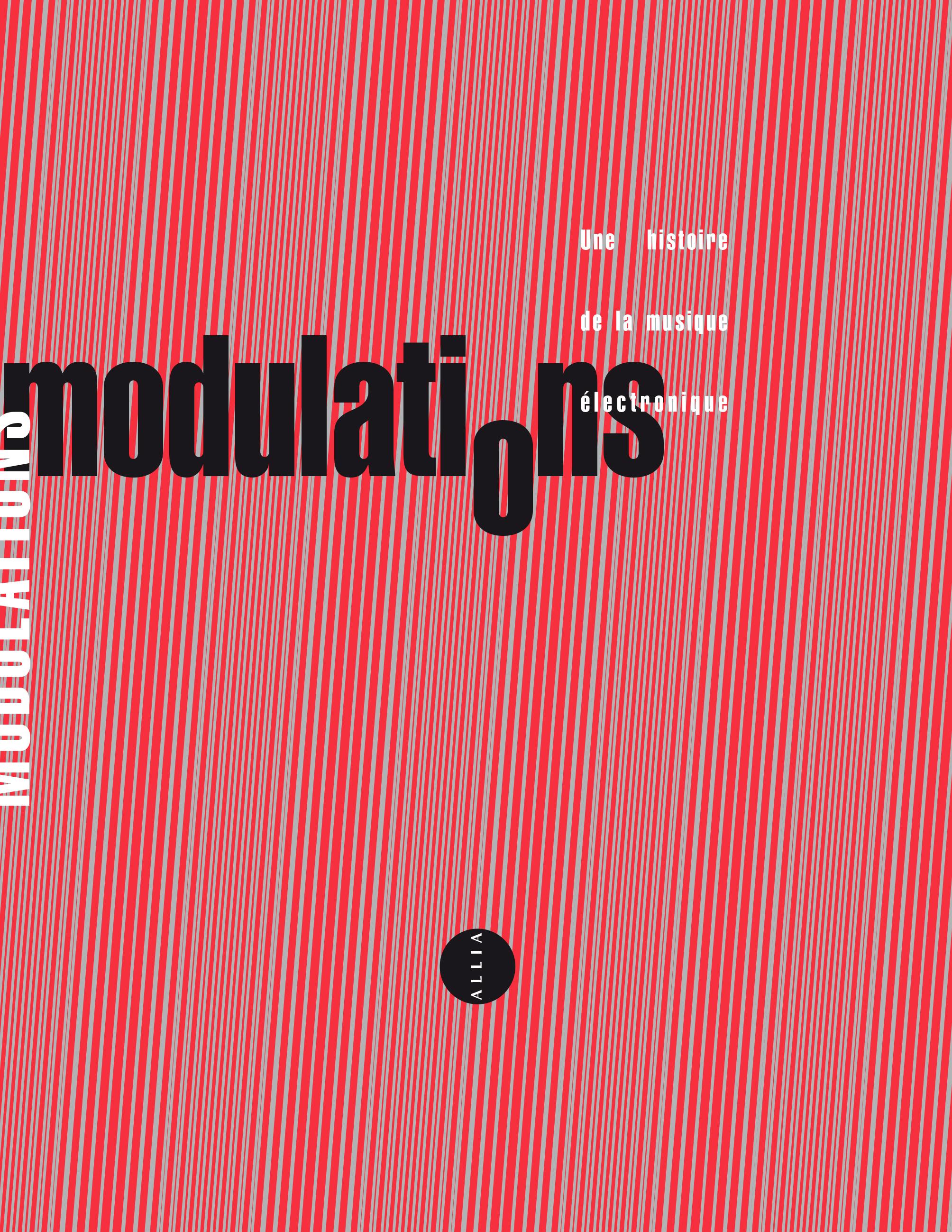 Collectif, Modulations. Danslaguerrefroide – la révolte et son double. Rock, soul, reggae et autres musiques