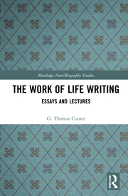 G. T. Couser. The Work of Life Writing. Essays and Lectures