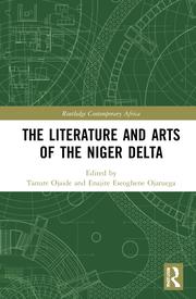 T. Ojaide, E. E. Ojaruega (ed.). The Literature and Arts of the Niger Delta