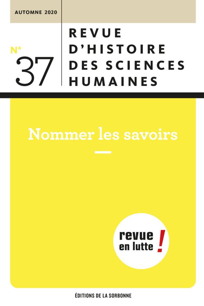Revue d'histoire des sciences humaines, n° 37: