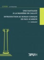 T. Gheeraert, Une fantaisie à la manière de Callot. Introduction au Roman comique de Paul Scarron.