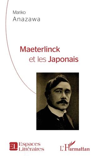 M. Anazawa, Maeterlinck et les Japonais