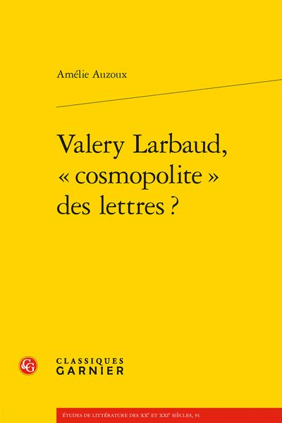 A. Auzoux, Valery Larbaud, « cosmopolite » des lettres ?