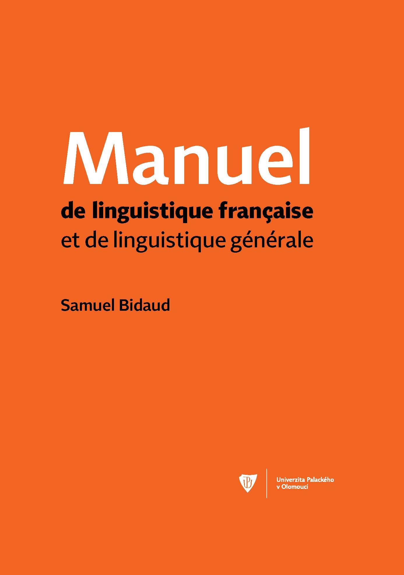 S. Bidaud, Manuel de linguistique française et de linguistique générale
