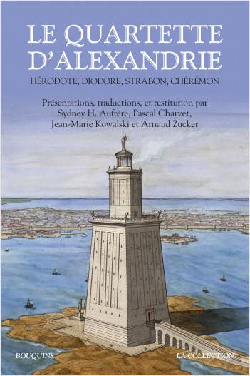 P. Charvet, J.-M. Kowalski, Le Quartette d'Alexandrie, Hérodote, Diodore, Strabon, Chérémon