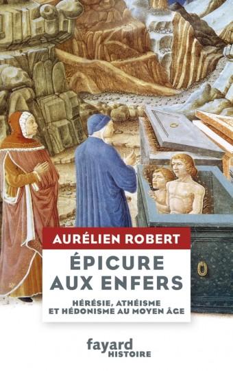 A. Robert, Epicure aux Enfers
