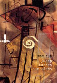 M. Aub, Jusep Torres Campalans (trad. A. Gascar, P. Gascar, L. Belperron)