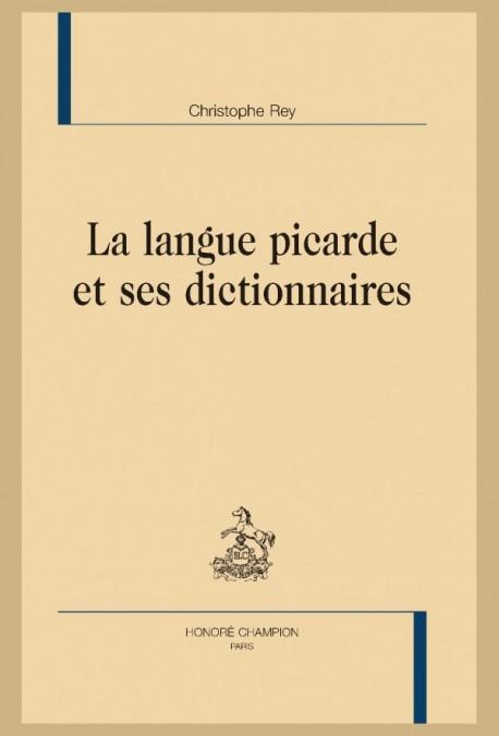 Ch. Rey, La Langue picarde et ses dictionnaires.