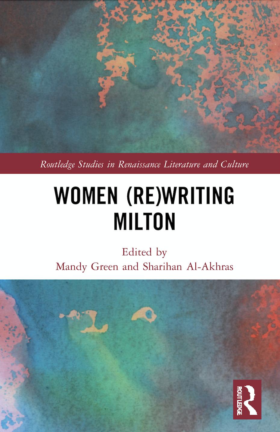 M.Green,S. Al-Akhras (ed.).Women (Re)Writing Milton