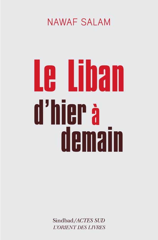 N. Salam, Le Liban d'hier à demain
