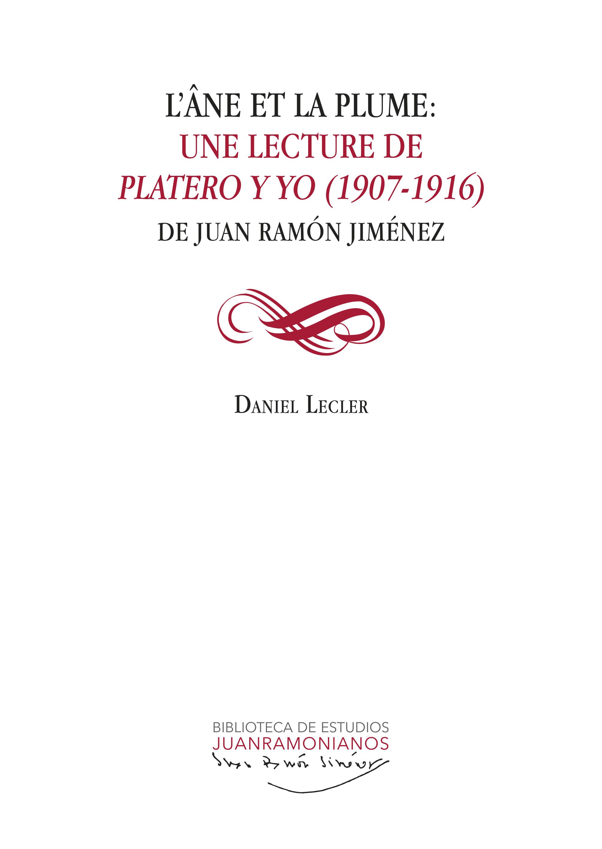 D. Lecler, L'Âne et la plume : une lecture de Platero y yo (1907-1916) de Juan Ramón Jiménez