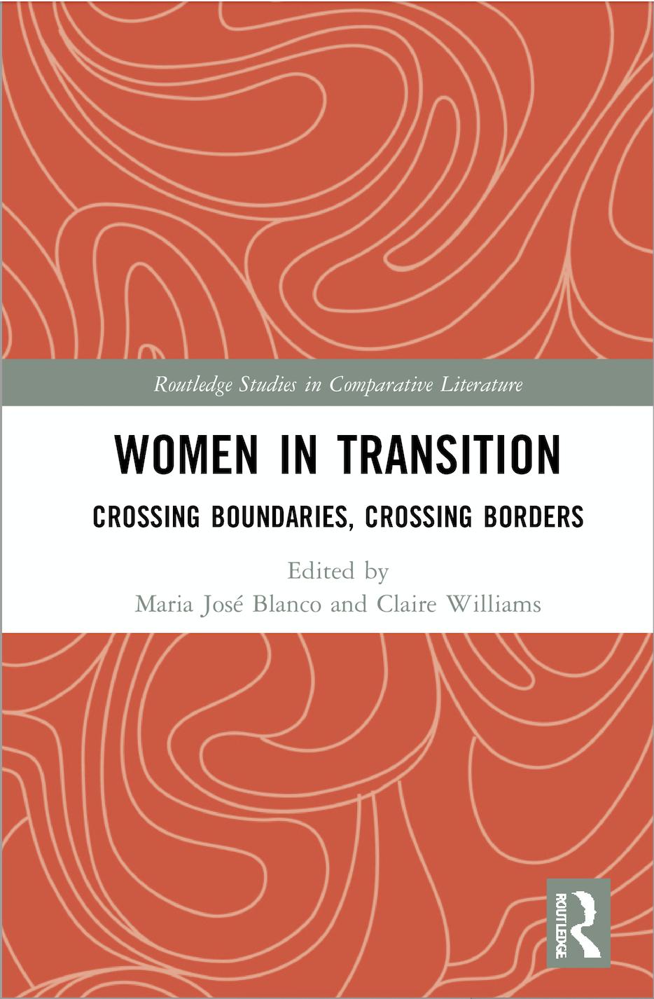 M-J.Blanco,C.Williams (ed.).Women in Transition. Crossing Boundaries, Crossing Borders.