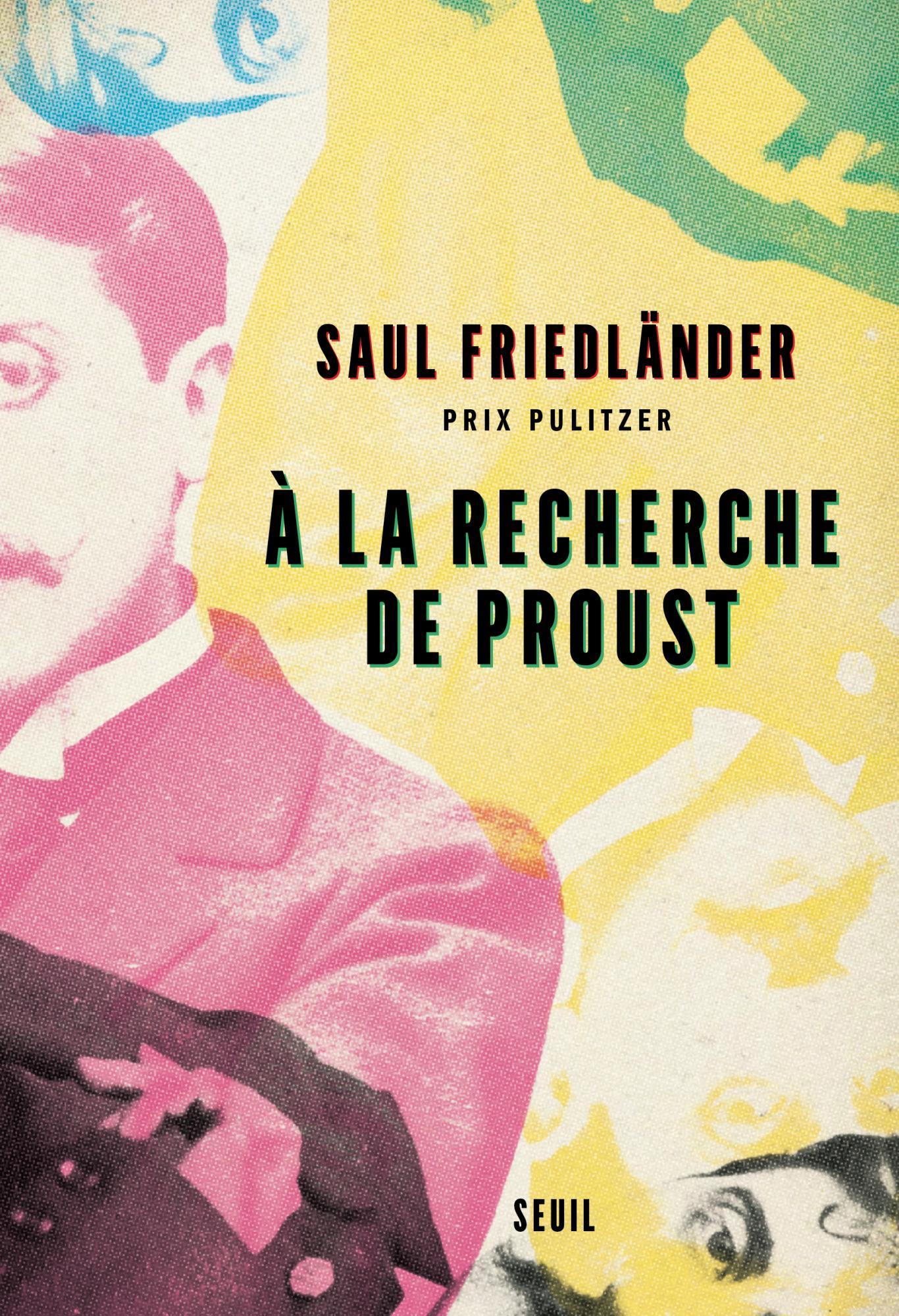 S. Friedländer, À la recherche de Proust