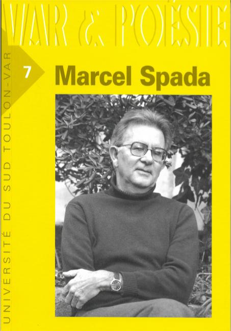 Marcel Spada (1923-2014). Textes, études et inédits réunis par Michèle Gorenc