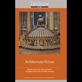 Eidôlon, n° 129 : Architectures fictives (R. Robert, G. Herbert de la Portbarré-Viard, dir.)