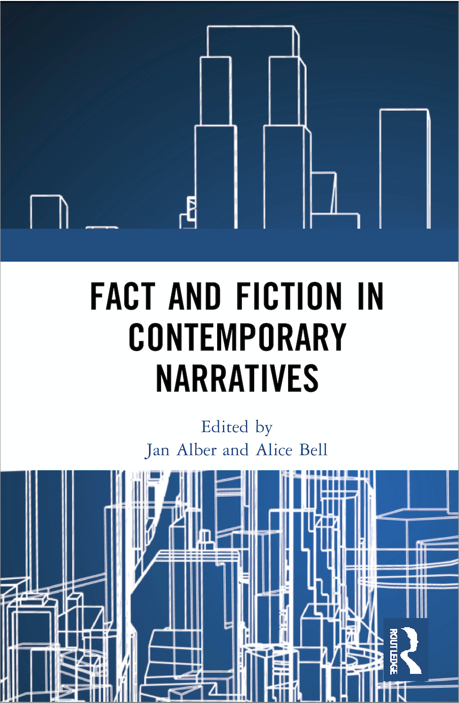 J. Alber, A. Bell (ed.). Fact and Fiction in Contemporary Narratives