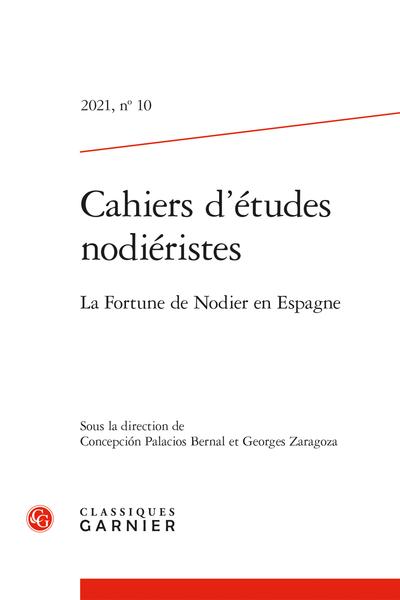 Cahiers d'études nodiéristes, n° 10: