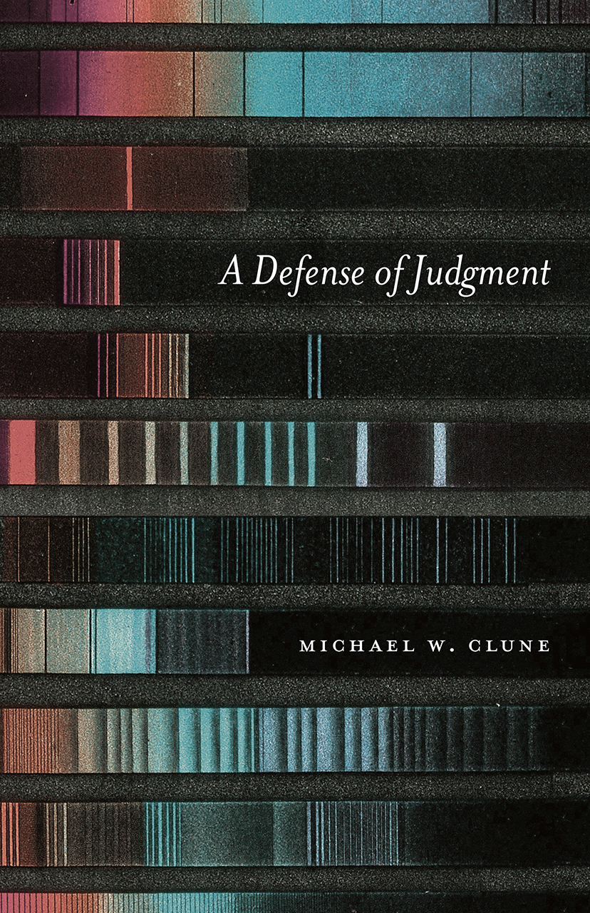 M. W. Clune, A Defense of Judgment