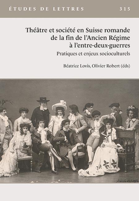 Théâtre et société en Suisse romande