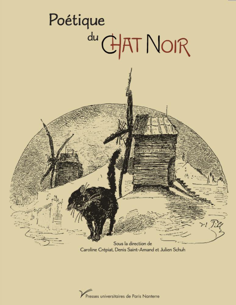 C. Crépiat, D. Saint-Amand et J. Schuh (dir.), Poétique du Chat Noir