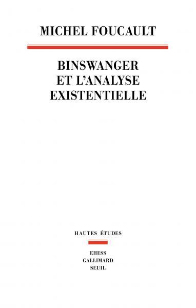 M. Foucault,Binswanger et l'analyse existentielle