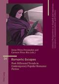 I. Pérez Fernández, C. Pérez Ríu (dir.), Romantic Escapes. Post-Millennial Trends in Contemporary Popular Romance Fiction