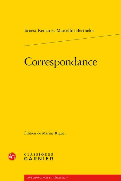 E. Renan, M. Berthelot, Correspondance  (éd. M. Riguet)