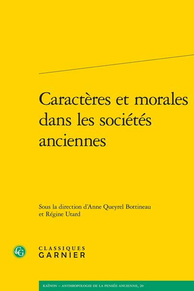 A. Queyrel Bottineau, R. Utard (dir.), Caractères et morales dans les sociétés anciennes