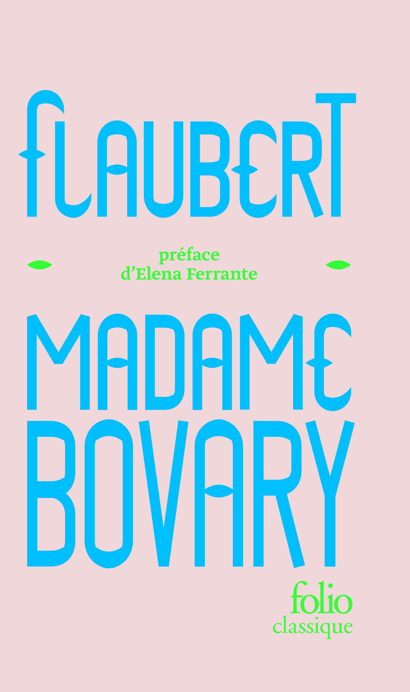 G. Flaubert, Mme Bovary (éd. collector)