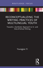 Y. Yi. Reconceptualizing the Writing Practices of Multilingual Youth. Towards a Symbiotic Approach to In- and Out-of-School Writing
