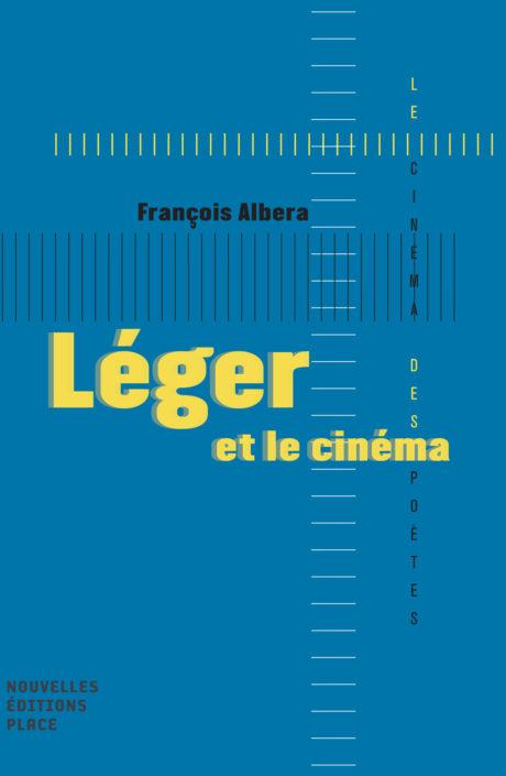 F. Albera, Léger et le cinéma