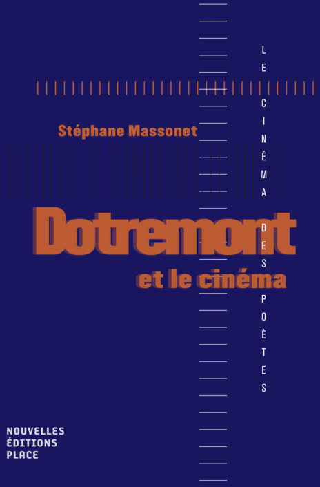 S. Massonet, Dotremont et le cinéma