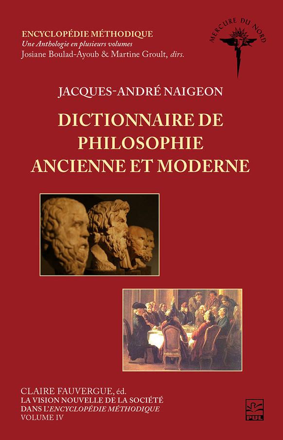 J.-A. Naigeon, Dictionnaire de philosophie ancienne et moderne