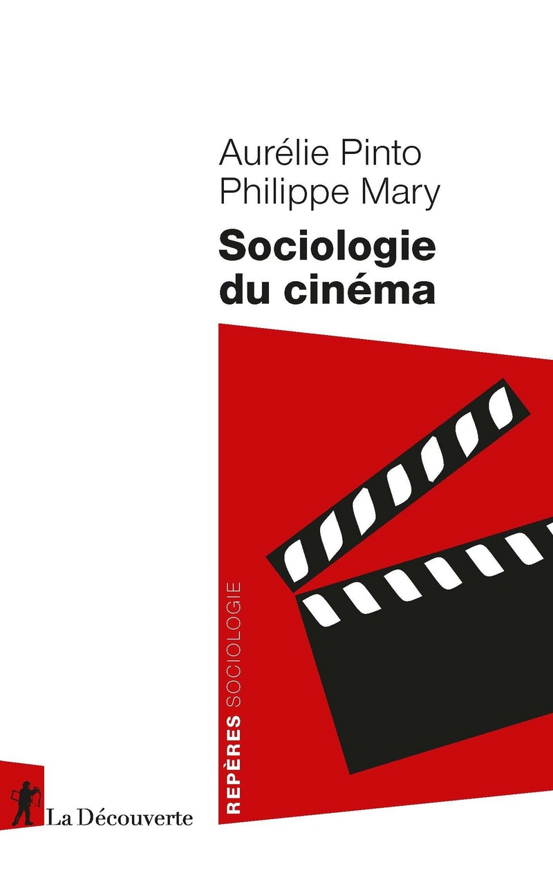 P. Mary, A. Pinto, Sociologie du cinéma