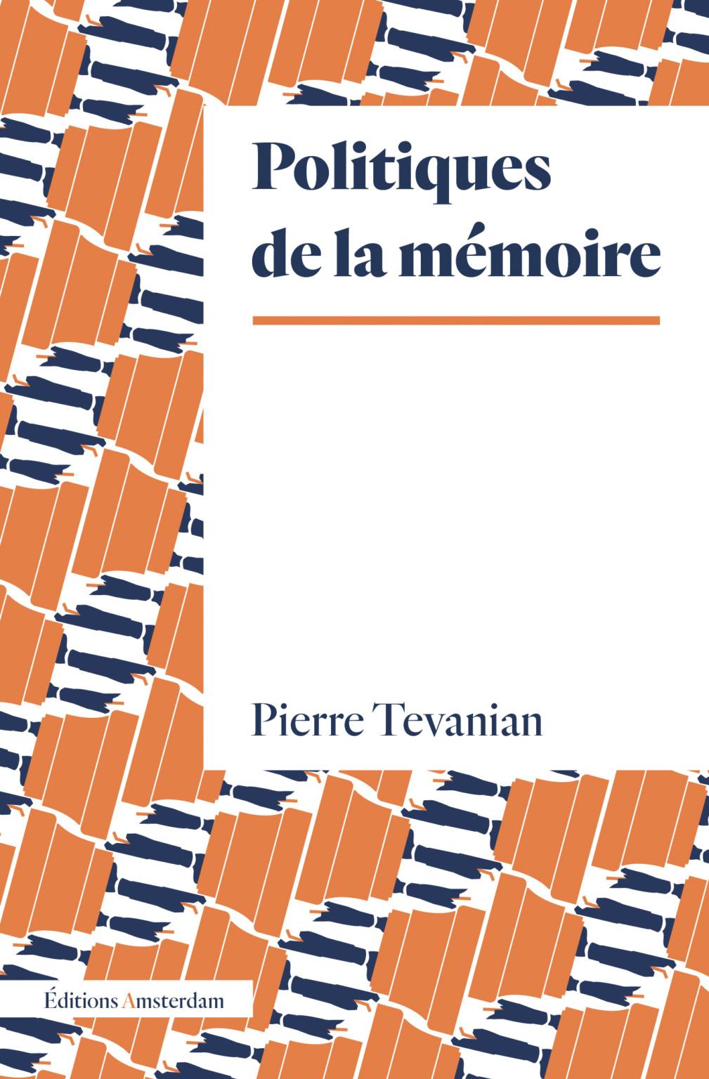 P. Tevanian, Politiques de la mémoire