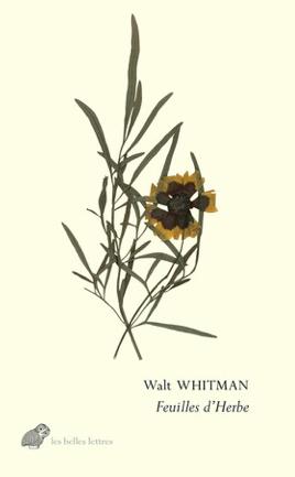 W. Whitman, Feuilles d'Herbe (éd. et trad. R. Asselineau)
