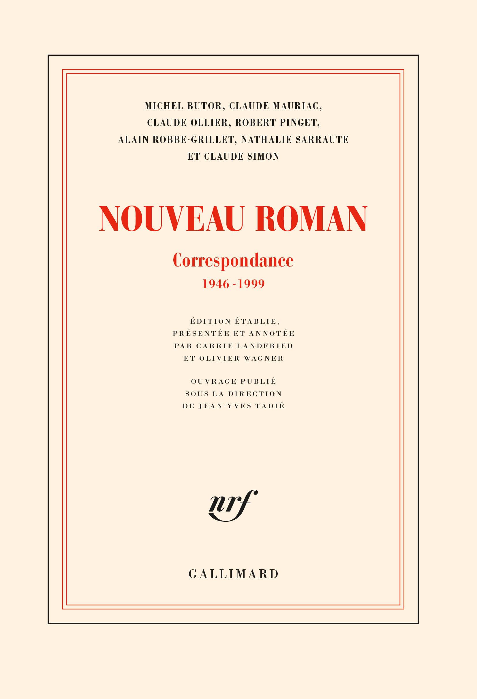 Nouveau Roman. Correspondance, 1946-1999