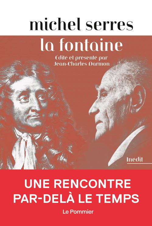 La Fontaine par Michel Serres (ENS Paris, en ligne)