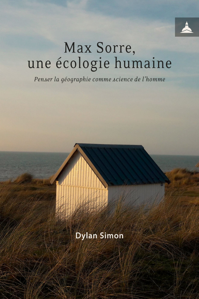 D. Simon, Max Sorre. Une écologie humaine