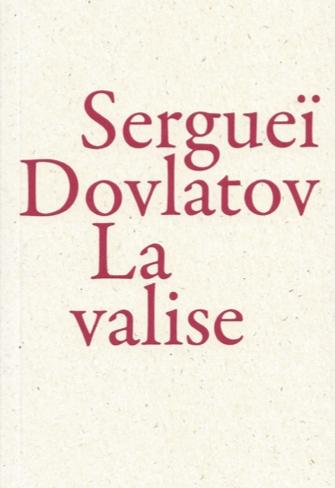S. Dovlatov, La valise