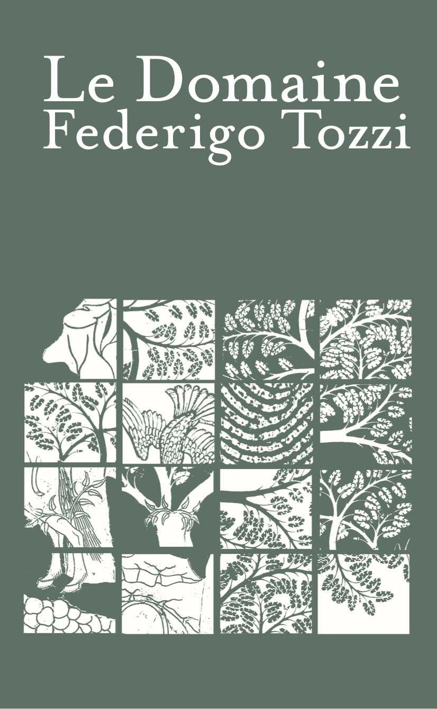 F. Tozzi, Le Domaine