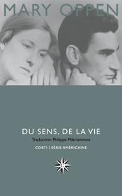 M. Oppen, Du sens, de la vie. Autobiographie