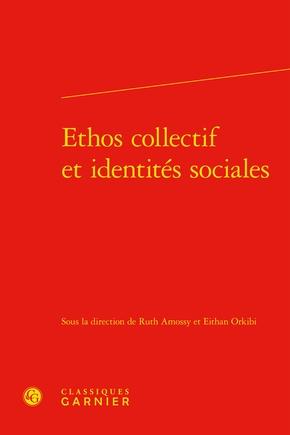 A. Ruth, O. Eithan (dir.), Ethos collectif et identités sociales